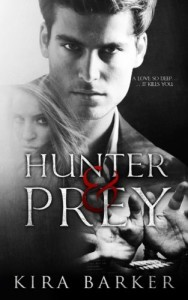 Hunter & Prey (Volume 1)