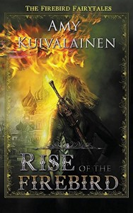 Rise of the Firebird (Firebird Fairytales)