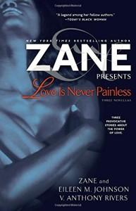 Love Is Never Painless: Three Novellas