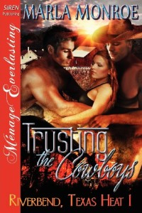 Trusting the Cowboys [Riverbend, Texas Heat 1] (Siren Publishing Menage Everlasting) (Riverbend, Texas Heat, Siren Publishing Menage Everlasting)