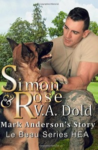 Simon & Rose: Mark Anderson's Story (Le Beau Series HEA) (Volume 2)