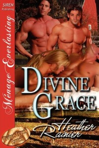 Divine Grace [Divine Creek Ranch 1] (Siren Publishing Menage Everlasting)