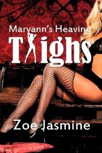 Maryann?s Heaving Thighs: Her moans broke into a scream
