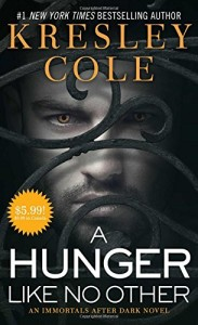 A Hunger Like No Other (Immortals After Dark)