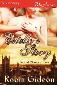 Estelle's Story [Second Chance at Love 1] (Siren Publishing Polyamour) (Second Chance at Love, Siren Publishing Polyamour)