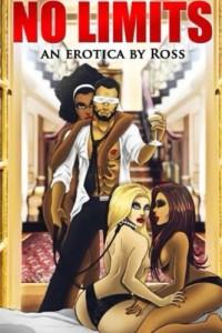 No Limits: Viewers Discretion Advised. (Volume 1)