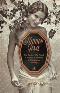 Hidden Gems: The Best of The Pearl, A Journal of Facetiae & Voluptuous Reading (Classics of Passion)