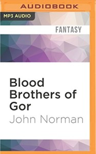 Blood Brothers of Gor (Gorean Saga Series)