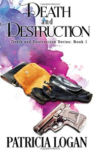 Death and Destruction (Volume 1)