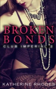 Broken Bonds (Club Imperial) (Volume 2)