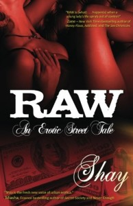 Raw: An Erotic Street Tale