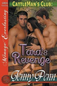 Tara's Revenge [Cattleman's Club 9] (Siren Publishing Menage Everlasting)