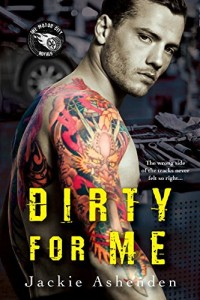 Dirty For Me (Motor City Royals)