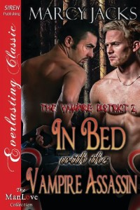 In Bed with the Vampire Assassin [The Vampire District 2] (Siren Publishing Everlasting Classic Manlove)