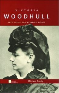 Victoria Woodhull: Free Spirit for Women's Rights (Oxford Portraits)