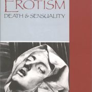 Erotism: Death and Sensuality