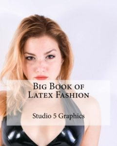 Big Book of Latex Fashion