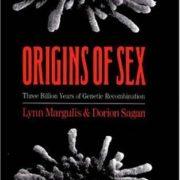 Origins of Sex: Three Billion Years of Genetic Recombination (Bio-Origins Series)