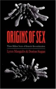 Origins of Sex: Three Billion Years of Genetic Recombination (Bio-Origins Series)