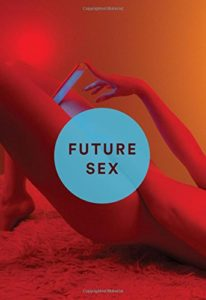 Future Sex: A New Kind of Free Love