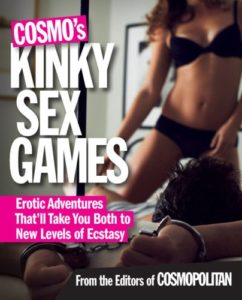Cosmo's Kinky Sex Games: Erotic Adventures That'll Take You Both to New Levels of Ecstasy