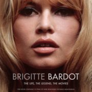 Brigitte Bardot: The Life, the Legend, the Movies
