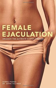 Female Ejaculation by Somraj Pokras (6-Nov-2008) Paperback